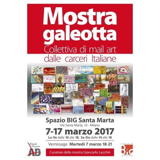 Mostra Galeotta : Collettiva di mail art delle carceri italiane