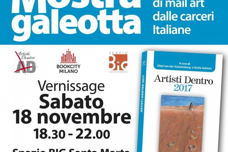 Mostra Galeotta 2: Collettiva di mail art delle carceri italiane